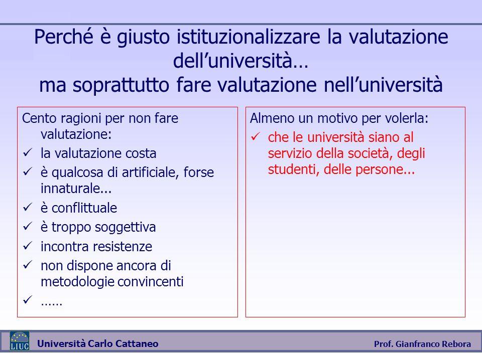 Perché è giusto istituzionalizzare la valutazione dell'università… ma soprattutto fare valutazione nell'università