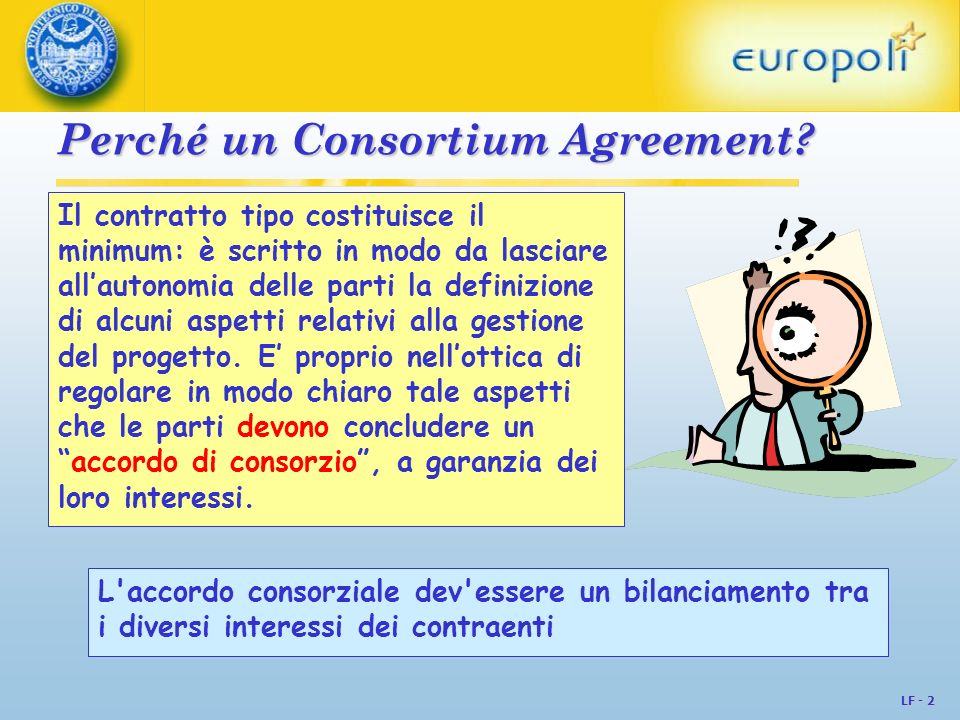 Perché un Consortium Agreement