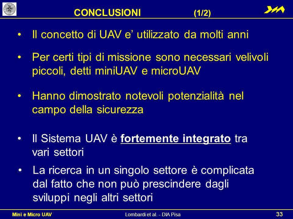 Il concetto di UAV e' utilizzato da molti anni