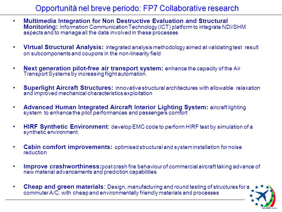 Opportunità nel breve periodo: FP7 Collaborative research
