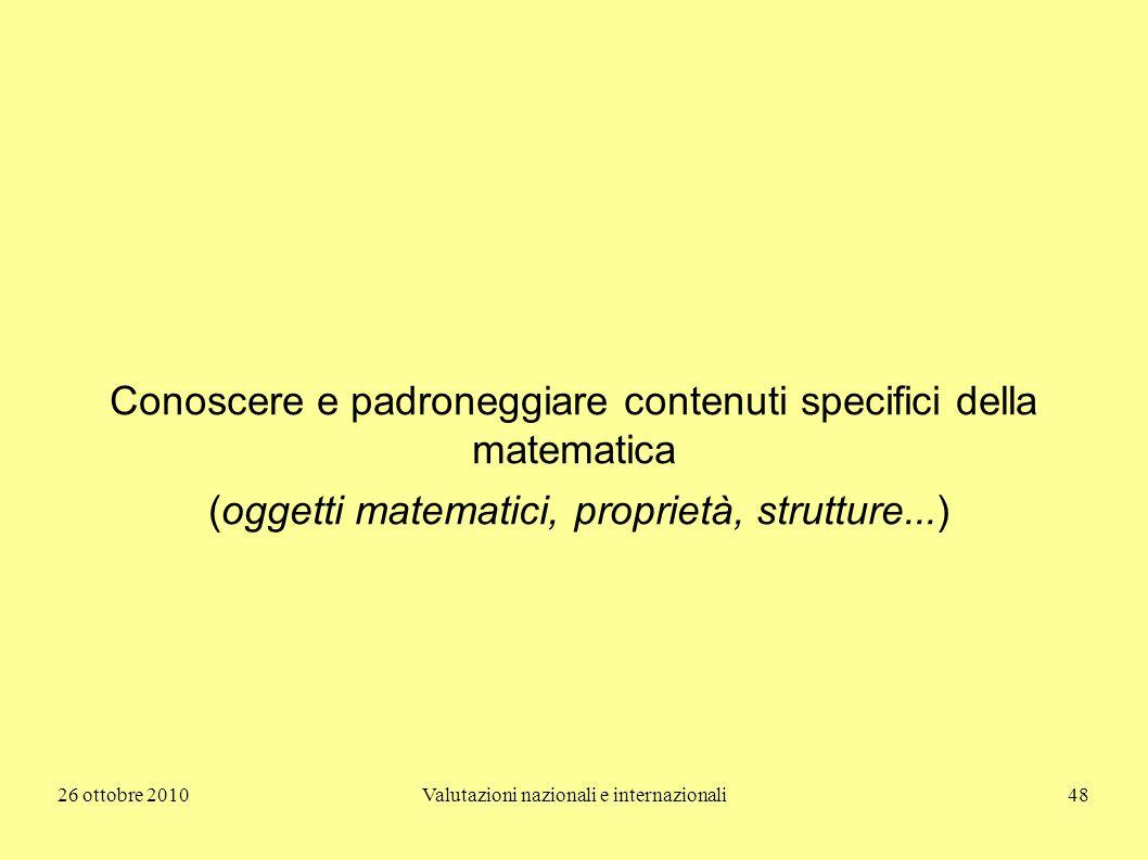 Conoscere e padroneggiare contenuti specifici della matematica