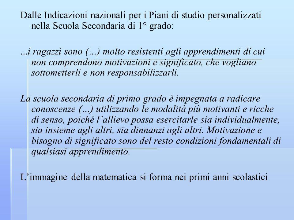 Dalle Indicazioni nazionali per i Piani di studio personalizzati nella Scuola Secondaria di 1° grado:
