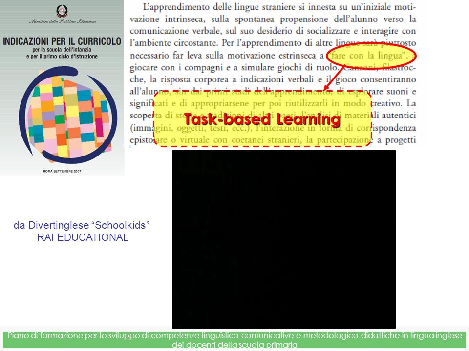 Task-based Learning da Divertinglese Schoolkids RAI EDUCATIONAL