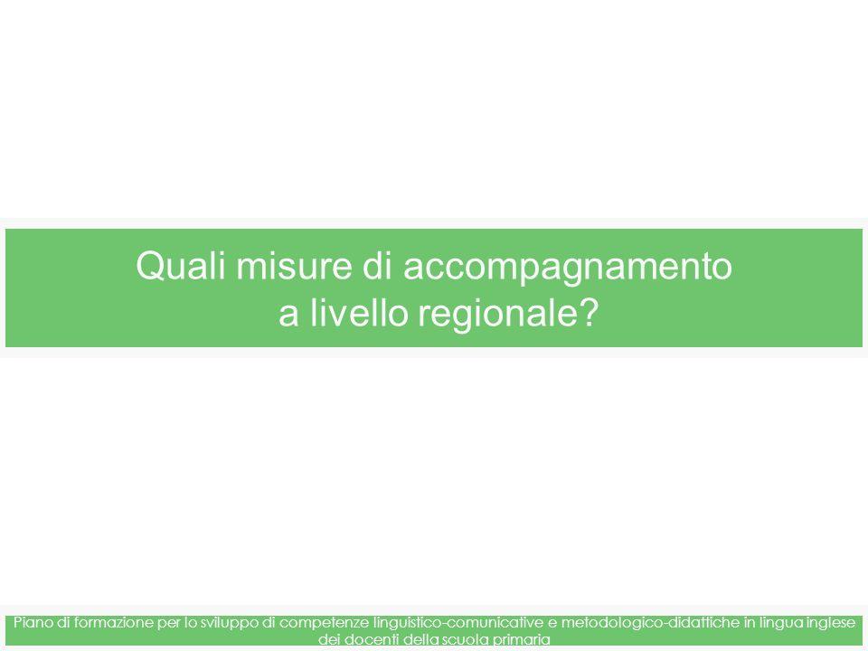 Quali misure di accompagnamento a livello regionale