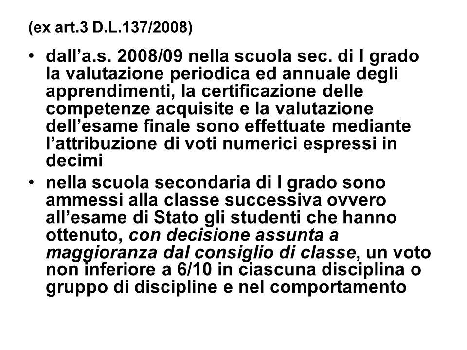 (ex art.3 D.L.137/2008)