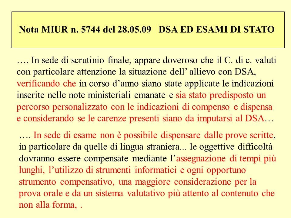 Nota MIUR n. 5744 del 28.05.09 DSA ED ESAMI DI STATO