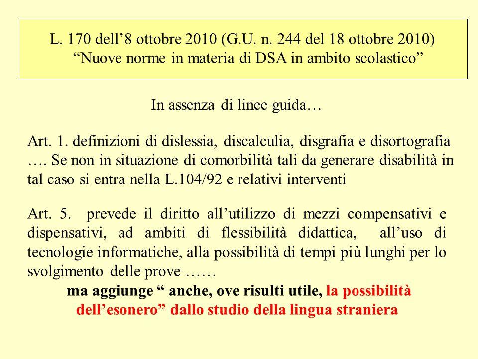 L. 170 dell'8 ottobre 2010 (G.U. n. 244 del 18 ottobre 2010)