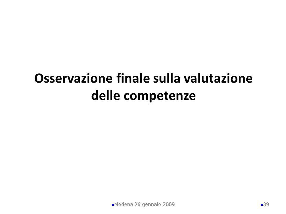 Osservazione finale sulla valutazione delle competenze
