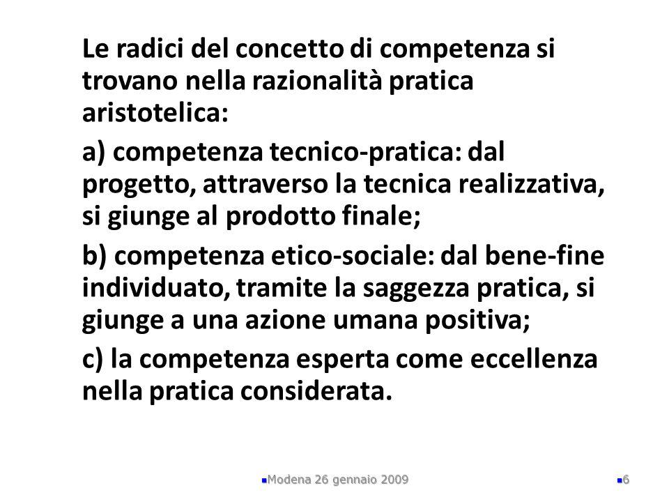 c) la competenza esperta come eccellenza nella pratica considerata.