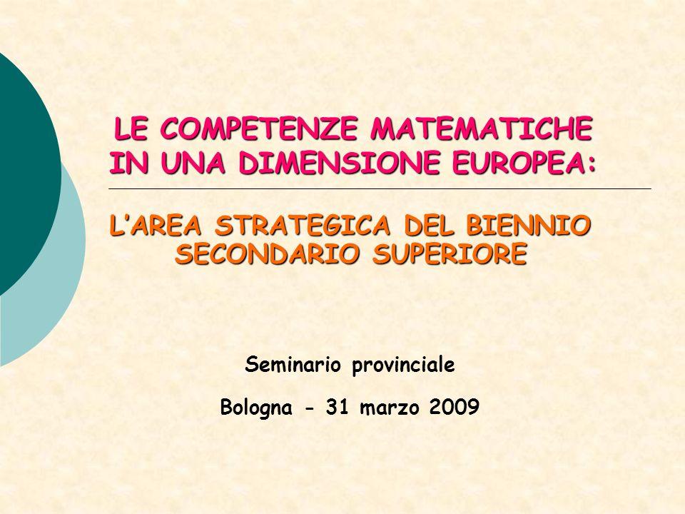 LE COMPETENZE MATEMATICHE IN UNA DIMENSIONE EUROPEA: