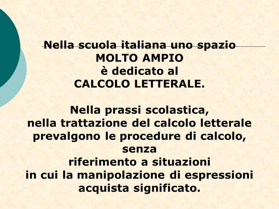 Nella scuola italiana uno spazio MOLTO AMPIO è dedicato al