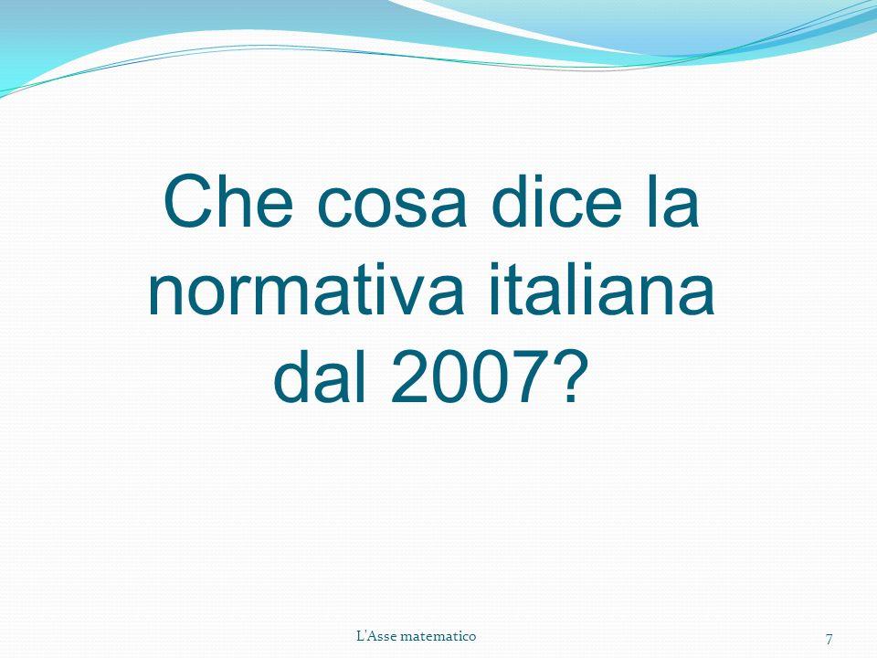 Che cosa dice la normativa italiana dal 2007