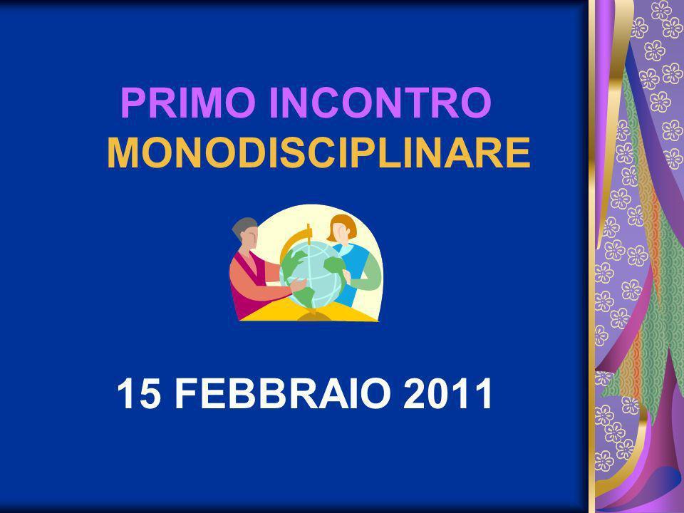 PRIMO INCONTRO MONODISCIPLINARE