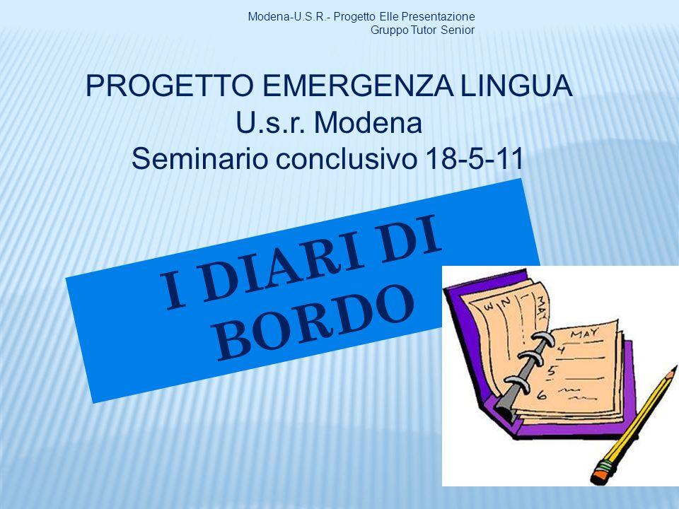 I DIARI DI BORDO PROGETTO EMERGENZA LINGUA U.s.r. Modena