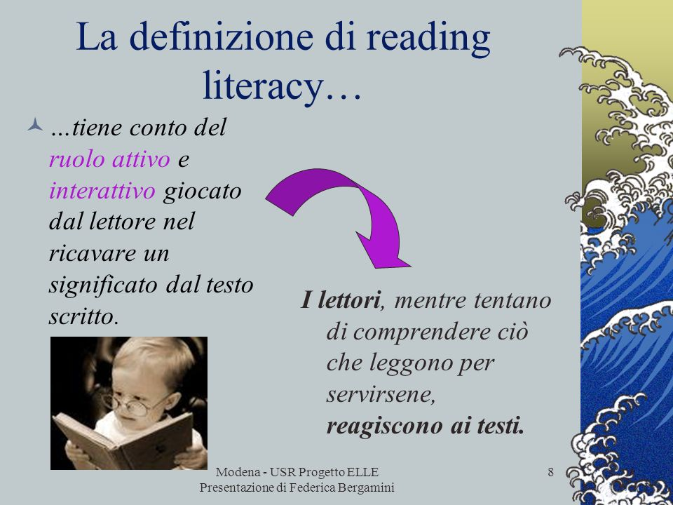 La definizione di reading literacy…