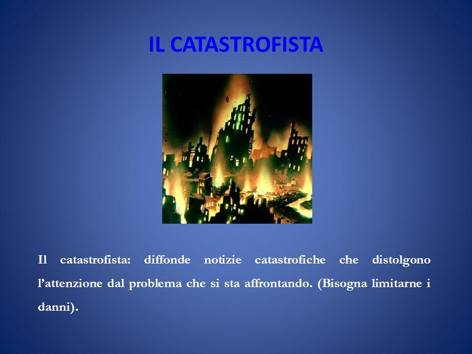 IL CATASTROFISTA