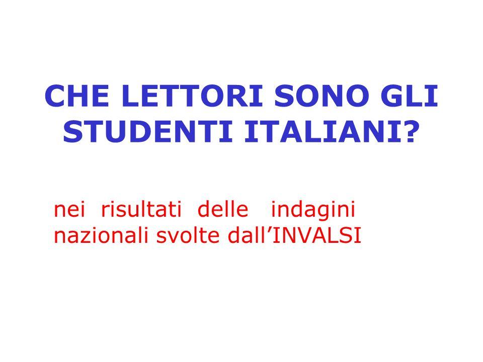 CHE LETTORI SONO GLI STUDENTI ITALIANI