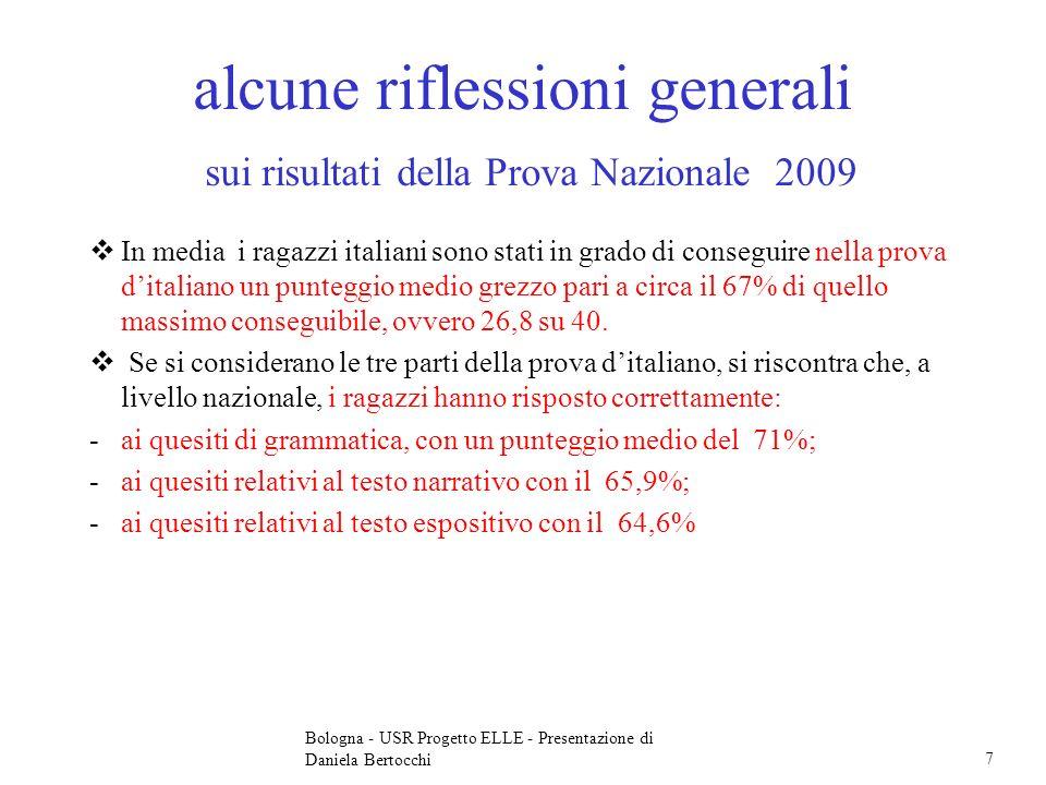 alcune riflessioni generali sui risultati della Prova Nazionale 2009