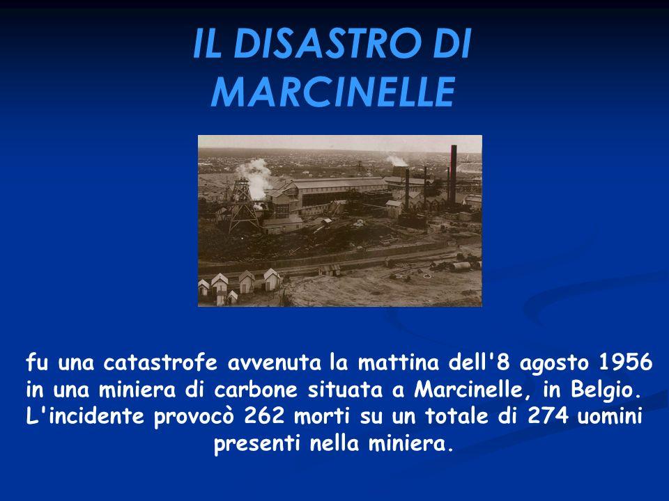 IL DISASTRO DI MARCINELLE