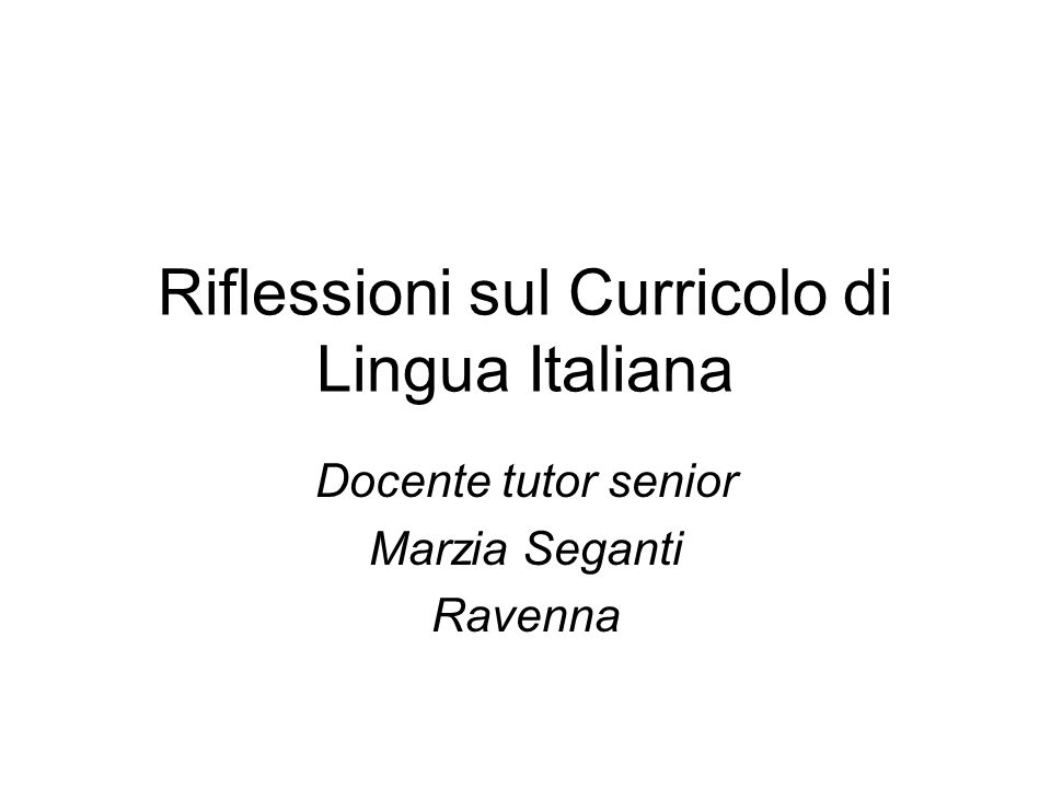 Riflessioni sul Curricolo di Lingua Italiana