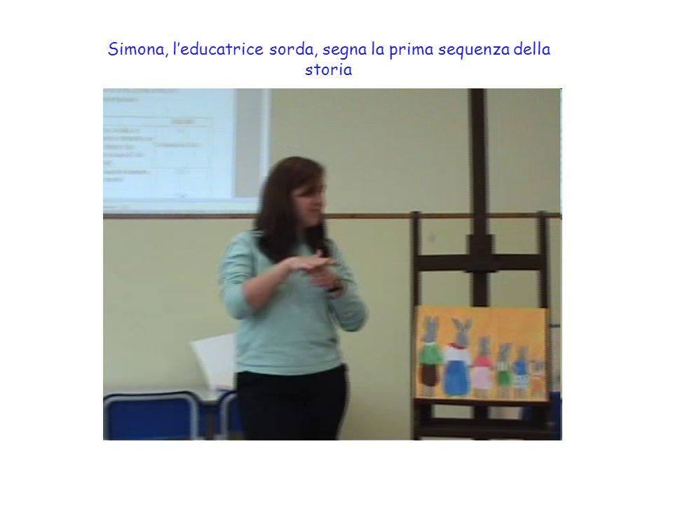 Simona, l'educatrice sorda, segna la prima sequenza della storia