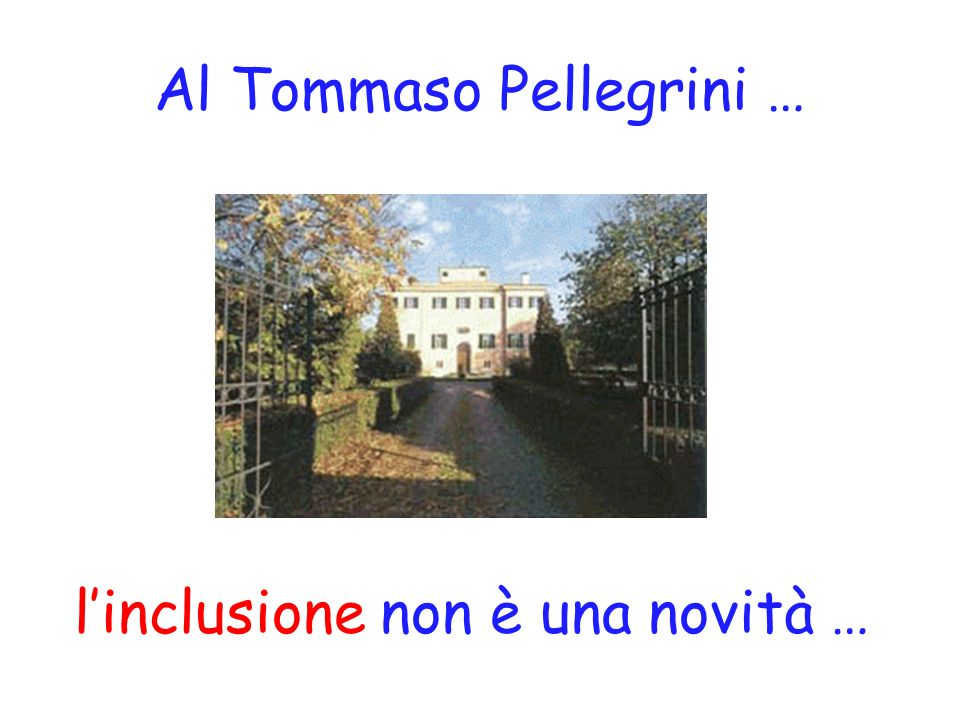 Al Tommaso Pellegrini …