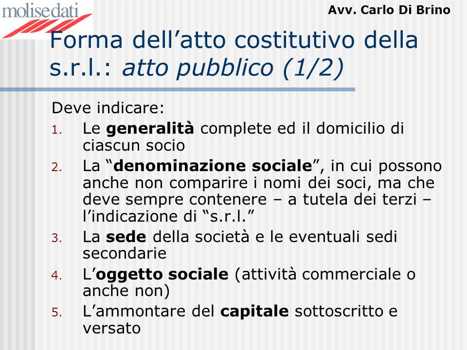 Forma dell'atto costitutivo della s.r.l.: atto pubblico (1/2)