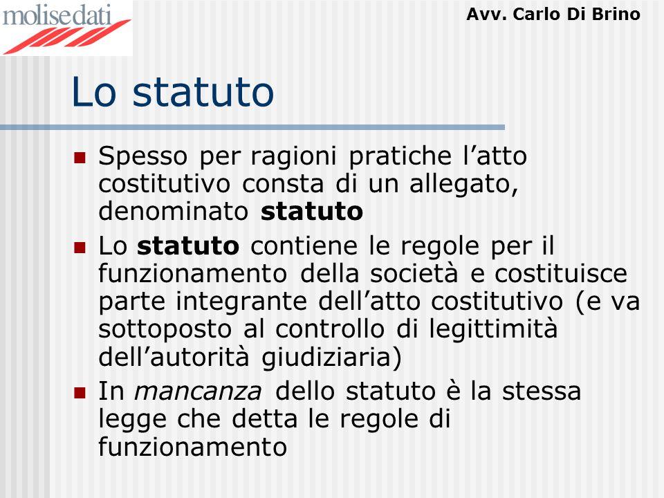 Lo statuto Spesso per ragioni pratiche l'atto costitutivo consta di un allegato, denominato statuto.
