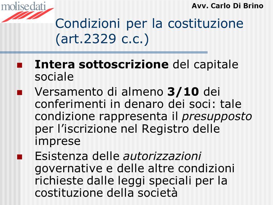 Condizioni per la costituzione (art.2329 c.c.)