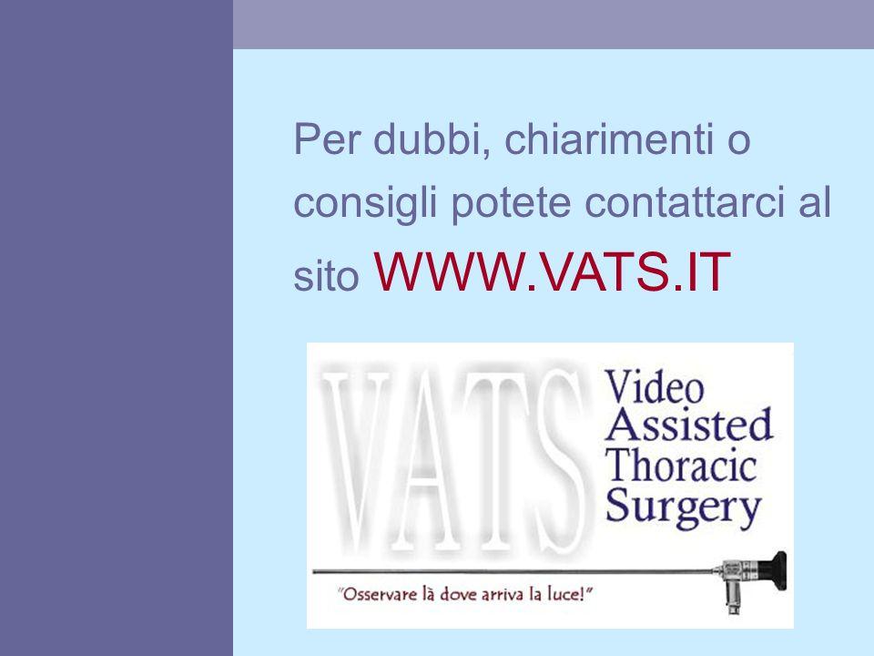 Per dubbi, chiarimenti o consigli potete contattarci al sito WWW. VATS
