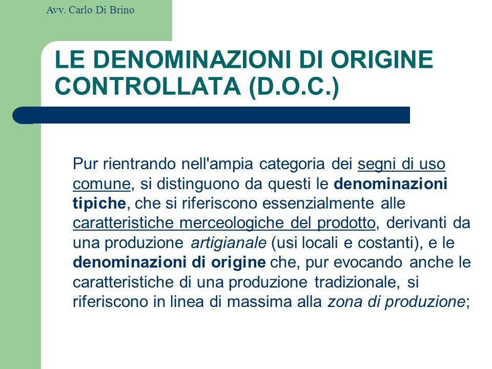 LE DENOMINAZIONI DI ORIGINE CONTROLLATA (D.O.C.)