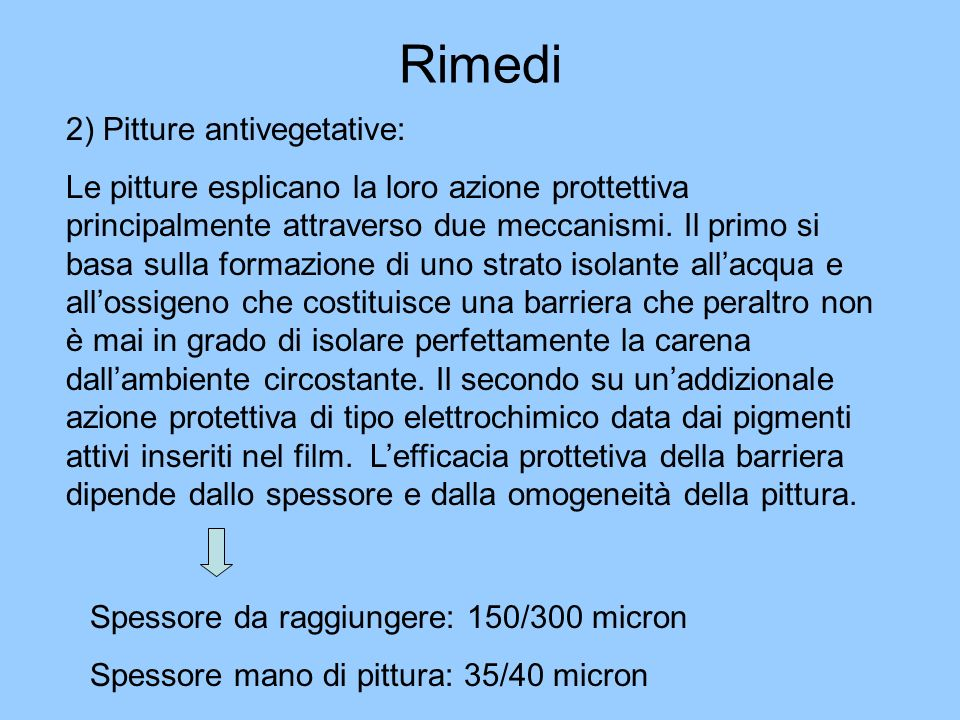 Rimedi 2) Pitture antivegetative: