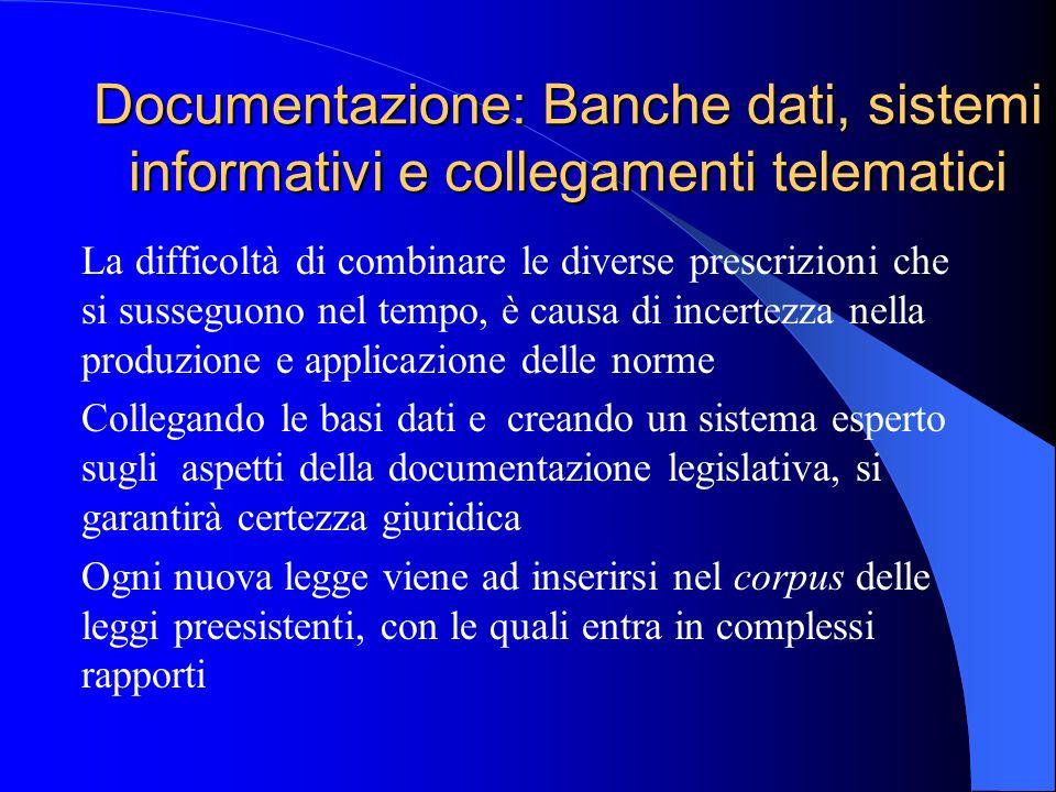 Documentazione: Banche dati, sistemi informativi e collegamenti telematici