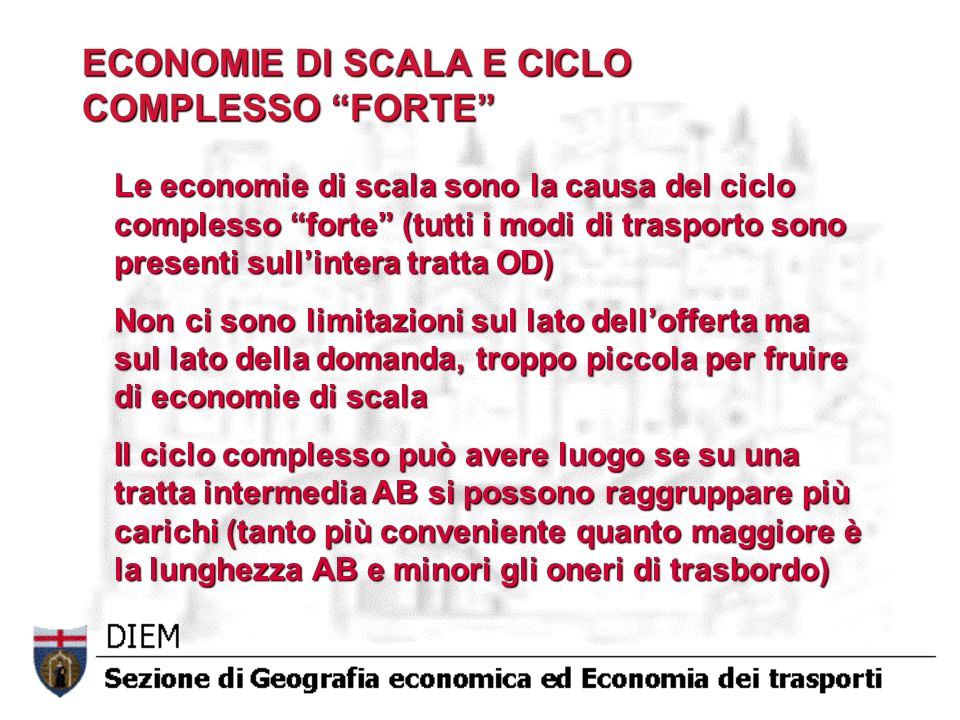 ECONOMIE DI SCALA E CICLO COMPLESSO FORTE