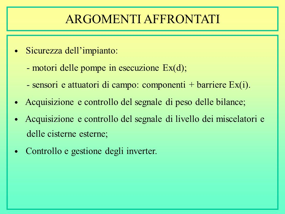 ARGOMENTI AFFRONTATI - motori delle pompe in esecuzione Ex(d);