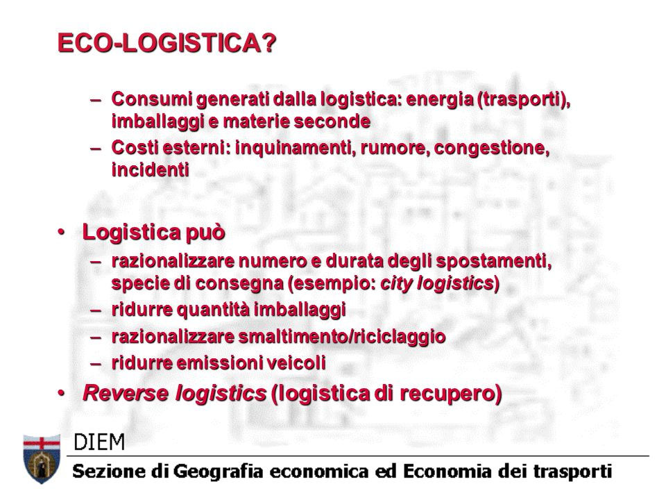 ECO-LOGISTICA Logistica può Reverse logistics (logistica di recupero)