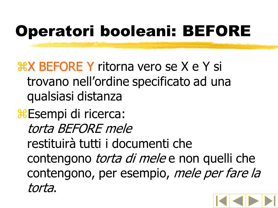 Operatori booleani: BEFORE