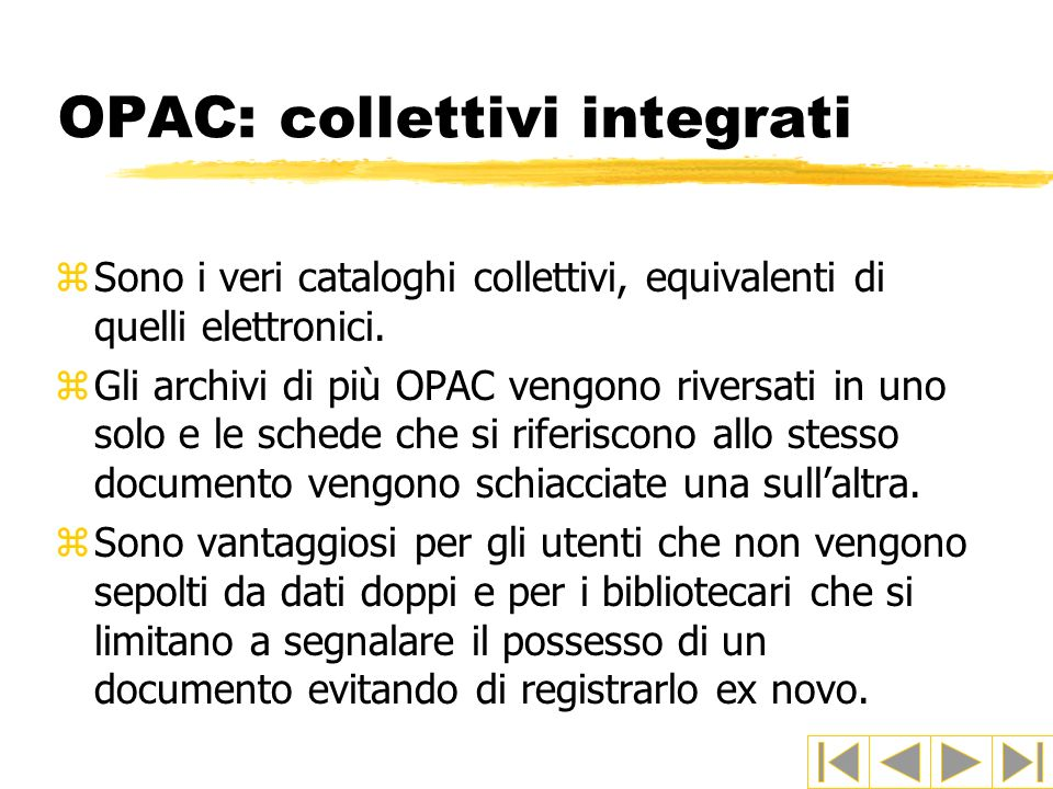 OPAC: collettivi integrati