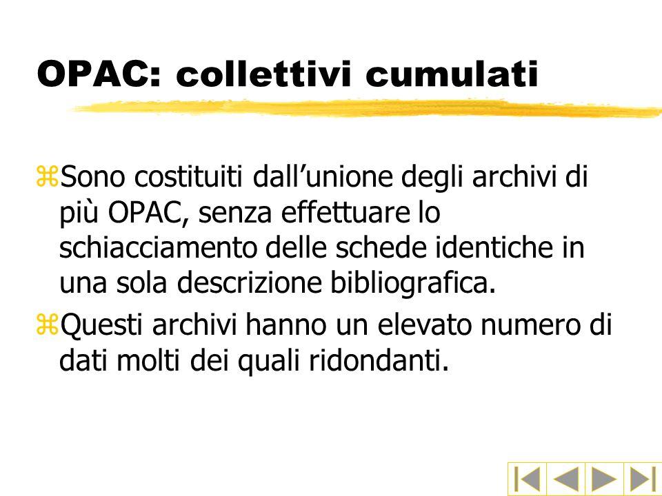 OPAC: collettivi cumulati