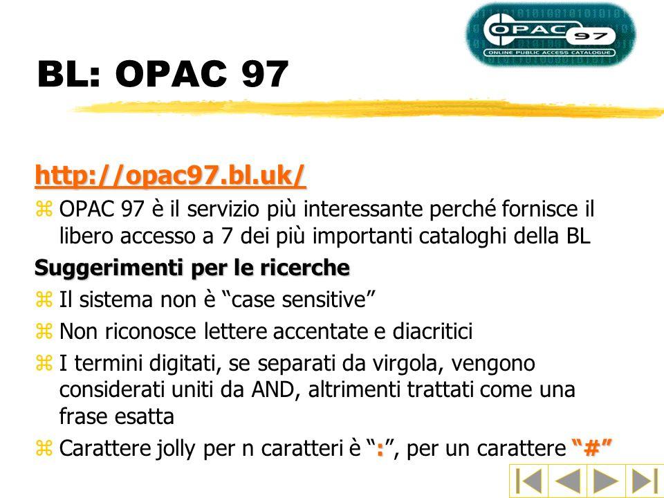 BL: OPAC 97 http://opac97.bl.uk/