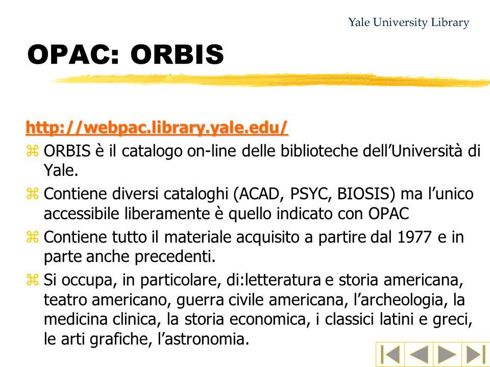 OPAC: ORBIS http://webpac.library.yale.edu/