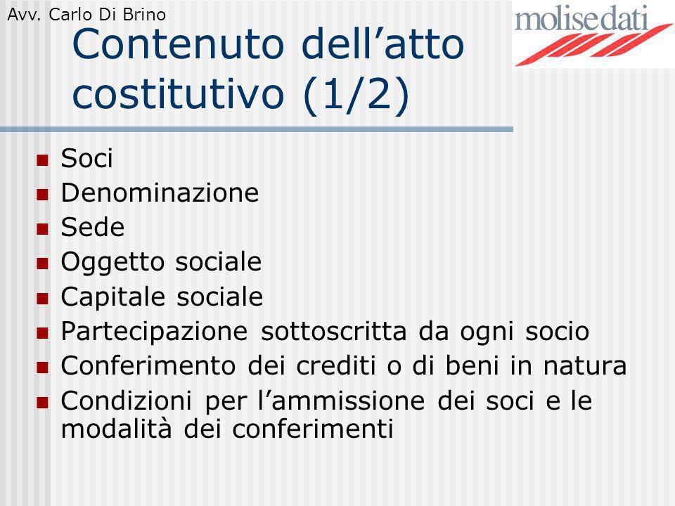 Contenuto dell'atto costitutivo (1/2)