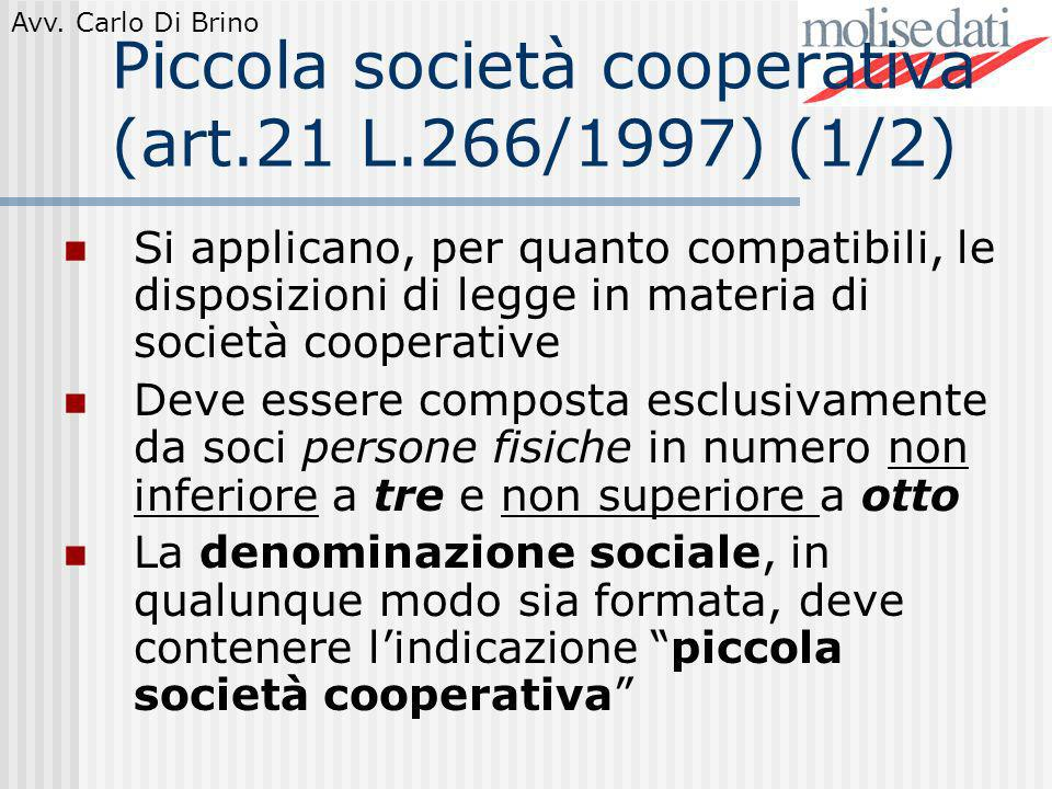 Piccola società cooperativa (art.21 L.266/1997) (1/2)