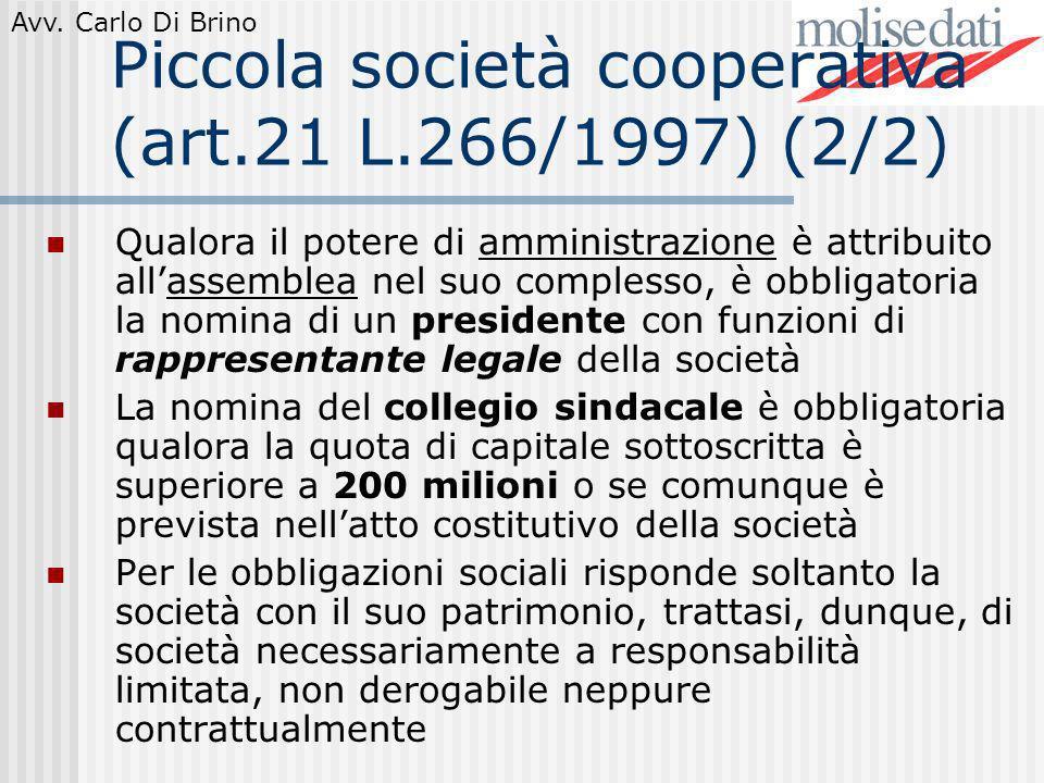 Piccola società cooperativa (art.21 L.266/1997) (2/2)