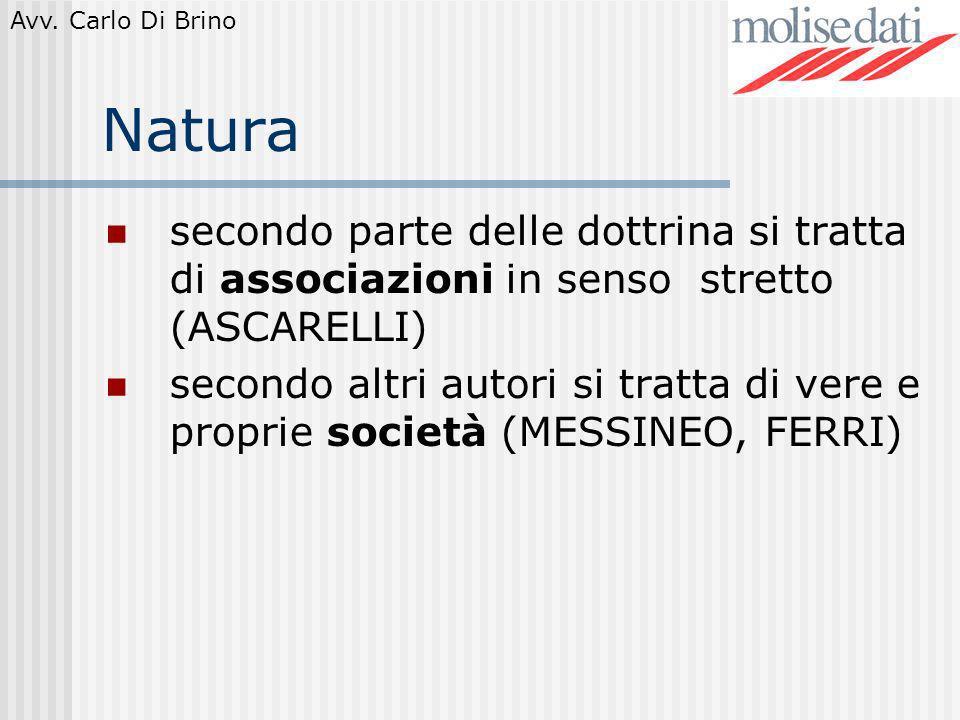 Natura secondo parte delle dottrina si tratta di associazioni in senso stretto (ASCARELLI)