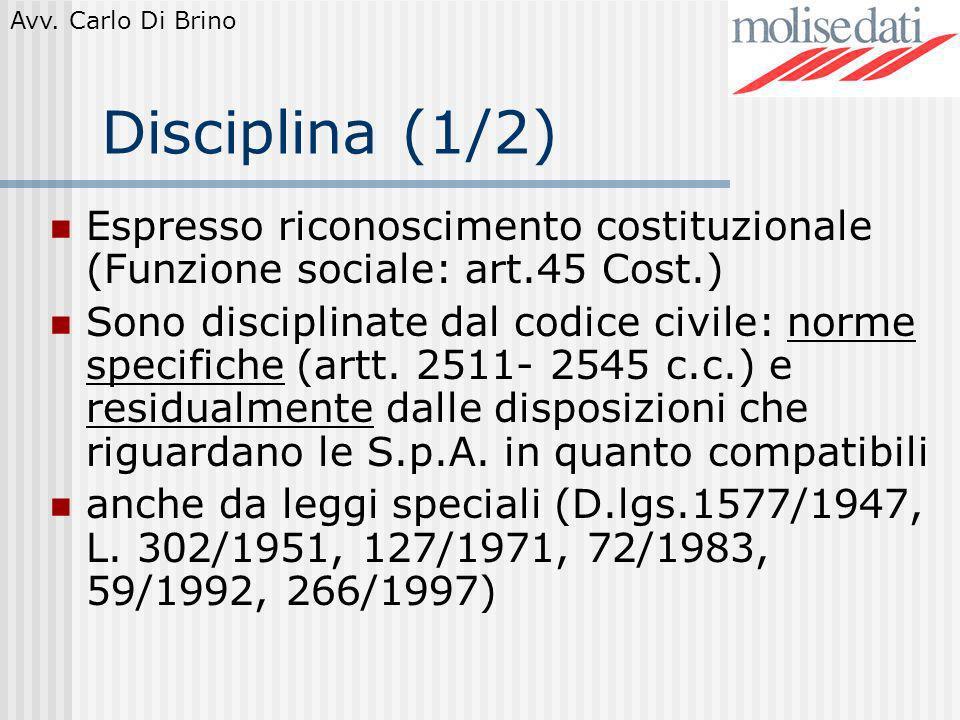 Disciplina (1/2) Espresso riconoscimento costituzionale (Funzione sociale: art.45 Cost.)