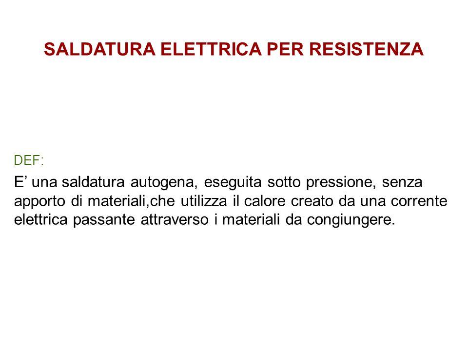 SALDATURA ELETTRICA PER RESISTENZA