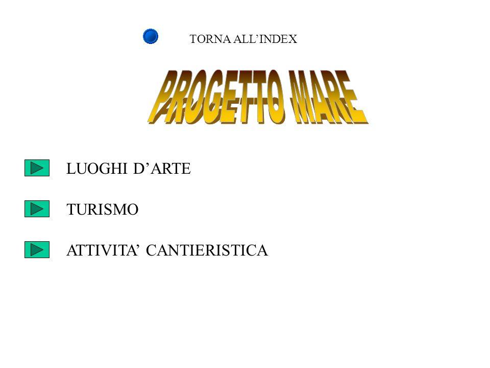 PROGETTO MARE LUOGHI D'ARTE TURISMO ATTIVITA' CANTIERISTICA