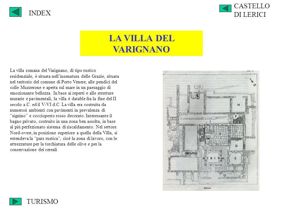 LA VILLA DEL VARIGNANO CASTELLO DI LERICI INDEX TURISMO