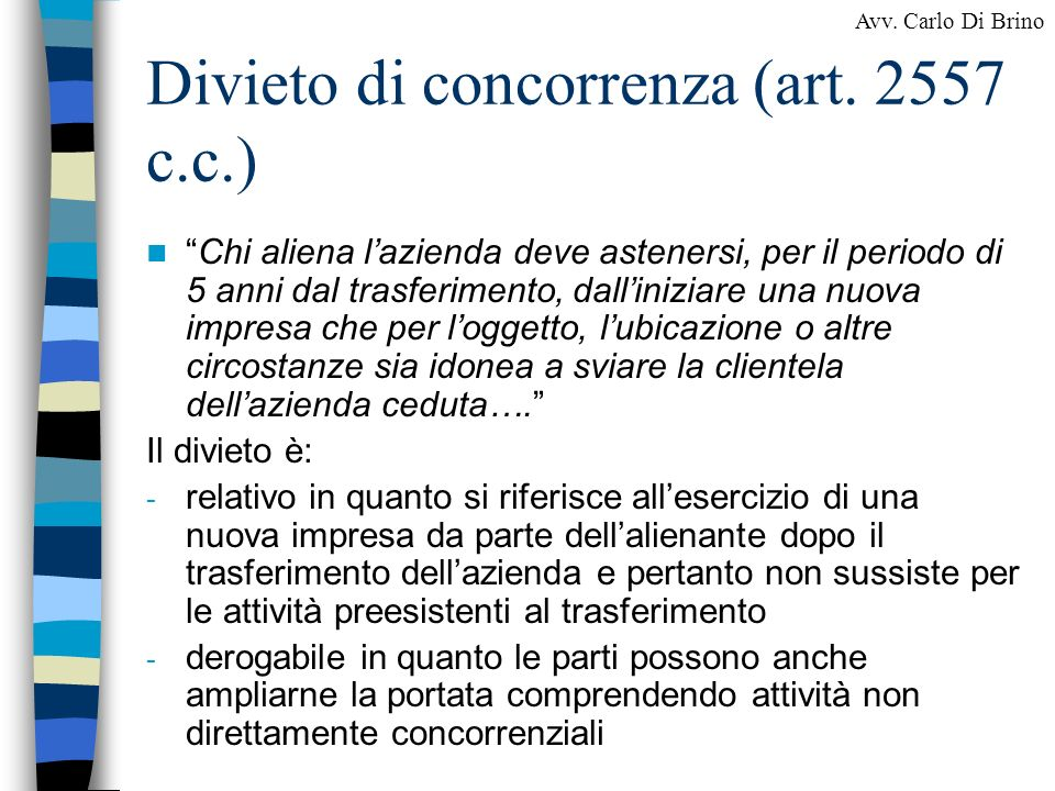 Divieto di concorrenza (art. 2557 c.c.)